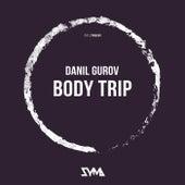 Body Trip di Danil Gurov