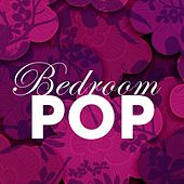 Bedroom Pop von Various Artists