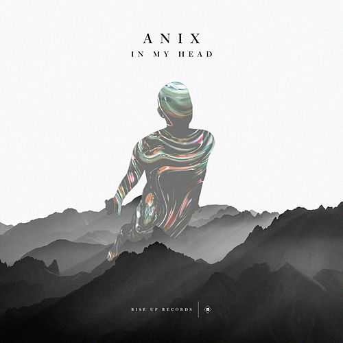 In My Head by The Anix