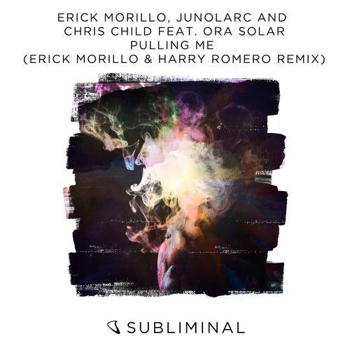 Pulling Me (Erick Morillo & Harry Romero Remix) di Erick Morillo