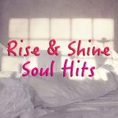 Rise & Shine Soul Hits von Various Artists