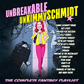 Unbreakable Kimmy Schmidt - The Complete Fantasy Playlist de Various Artists