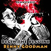 Begin the Beguine von Benny Goodman