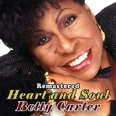 Heart and Soul by Betty Carter