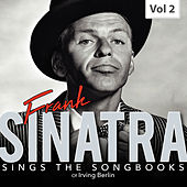 Frank Sinatra Sings the Songbooks, Vol. 2 by Various Artists