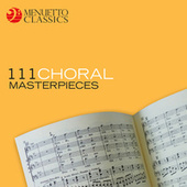 111 Choral Masterpieces von Various Artists