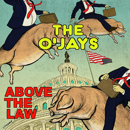 Above The Law de The O'Jays