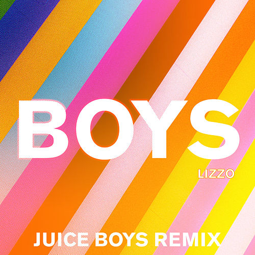 Boys (Juice Boys Remix) by Lizzo