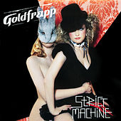 Strict Machine de Goldfrapp