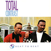 Beat To Beat by Total Contrast