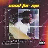 Send for Me by Jermaine Elliott
