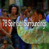 78 Spiritual Surroundings de Meditación Música Ambiente