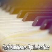 Café Ambience Optimisation by Bossa Cafe en Ibiza