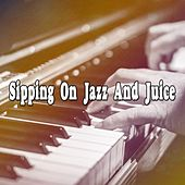 Sipping On Jazz And Juice von Peaceful Piano