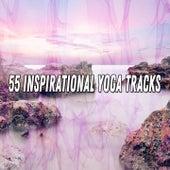 55 Inspirational Yoga Tracks von Entspannungsmusik