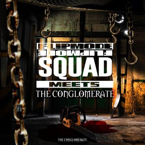 Flipmode Squad Meets The Conglomerate (feat. Busta Rhymes, O.T. Genasis, J-Doe, Prayah, Trillian, Aaron Cooks, Rampage, Rah Digga, Spliffstar & Baby Sham) by Flipmode Squad