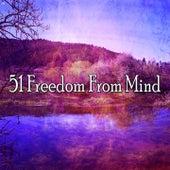 51 Freedom From Mind von Massage Therapy Music