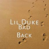 Bad Back von Lil' Duke