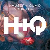 Your Love by Hauser