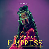Far East Empress by Masia One