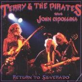 Return to Silverado de Terry & The Pirates