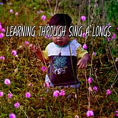 Learning Through Sing A Longs by Canciones Infantiles