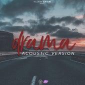 Drama (Acoustic) de D'Shon El Villano