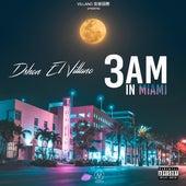 3 Am in Miami de D'Shon El Villano