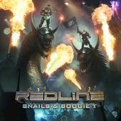 Redline von Snails