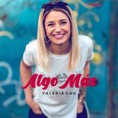 Algo Más de Valeria Gau