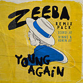 Young Again (Remixes) de Zeeba