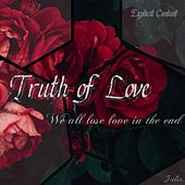 Truth of Love von Julio