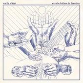 We Who Believe in Freedom by Emily Elbert