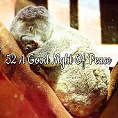 52 A Good Night Of Peace by Ocean Sounds Collection (1)