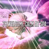 78 Welcome Calm At Spa von Rockabye Lullaby