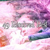 49 Resolved Rest by Ocean Sounds Collection (1)