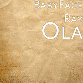Ola by Babyface Ray