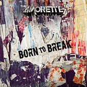 Born to Break de The Amorettes