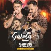 Gaiola von Mauricio e Eduardo