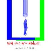 Vem pro Meu Mundo by Adolescents