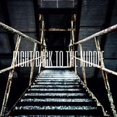 Right Back to the Middle by The Silence Noise