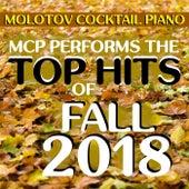 Top Hits of Fall 2018 von Molotov Cocktail Piano