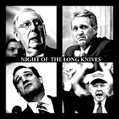 Night of the Long Knives by Aj J