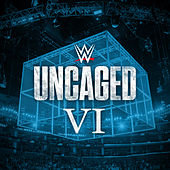 WWE: Uncaged VI by WWE