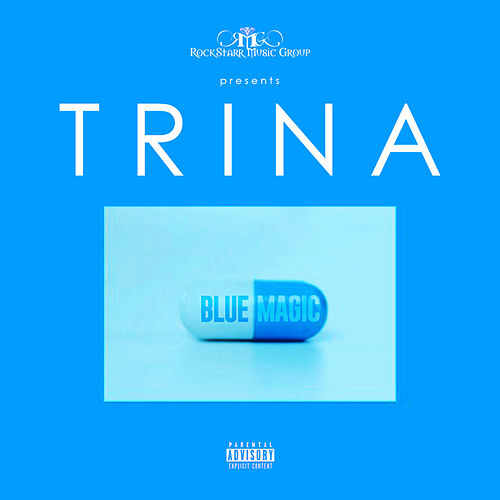 Blue Magic by Trina