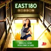 East 180 Riddim von Various Artists