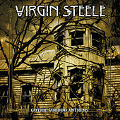 Gothic Voodoo Anthems by Virgin Steele
