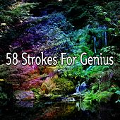58 Strokes For Genius by Classical Study Music (1)