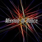 Mission Of Dance by CDM Project