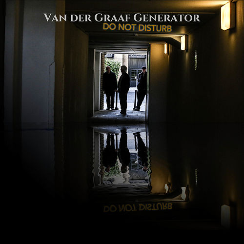 Do Not Disturb de Van Der Graaf Generator